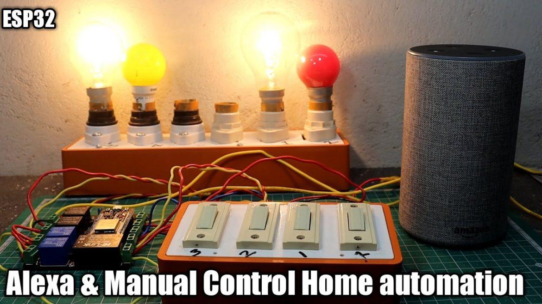 Alexa & Manual Control HomeAutomation System Using ESP32